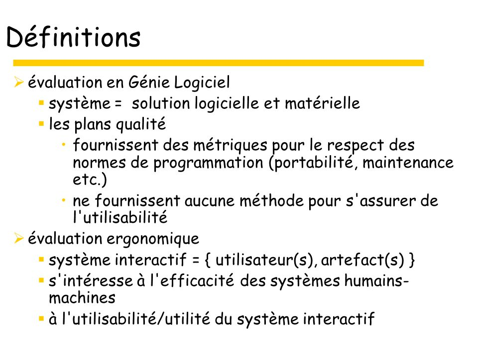 Définitions évaluation en Génie Logiciel