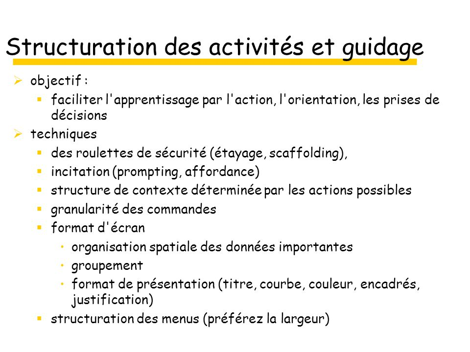 Structuration des activités et guidage