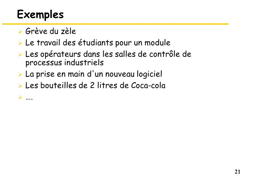 Exemples Grève du zèle Le travail des étudiants pour un module
