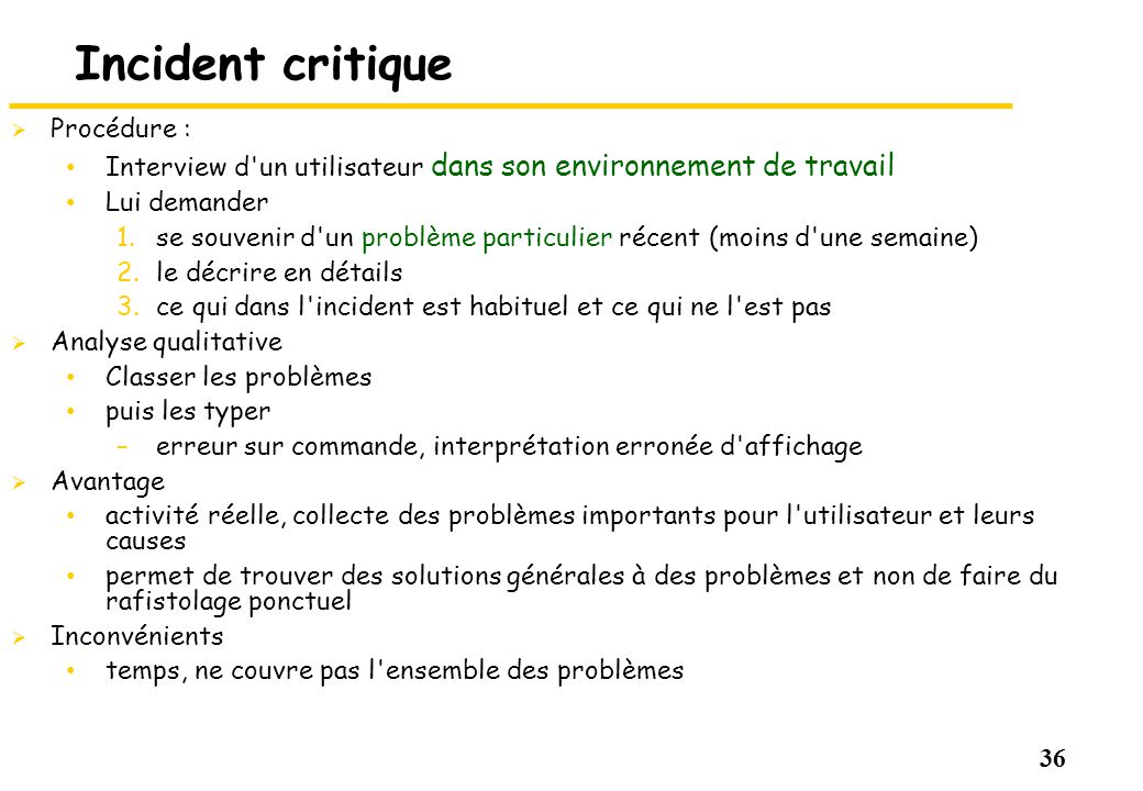 Incident critique Procédure :