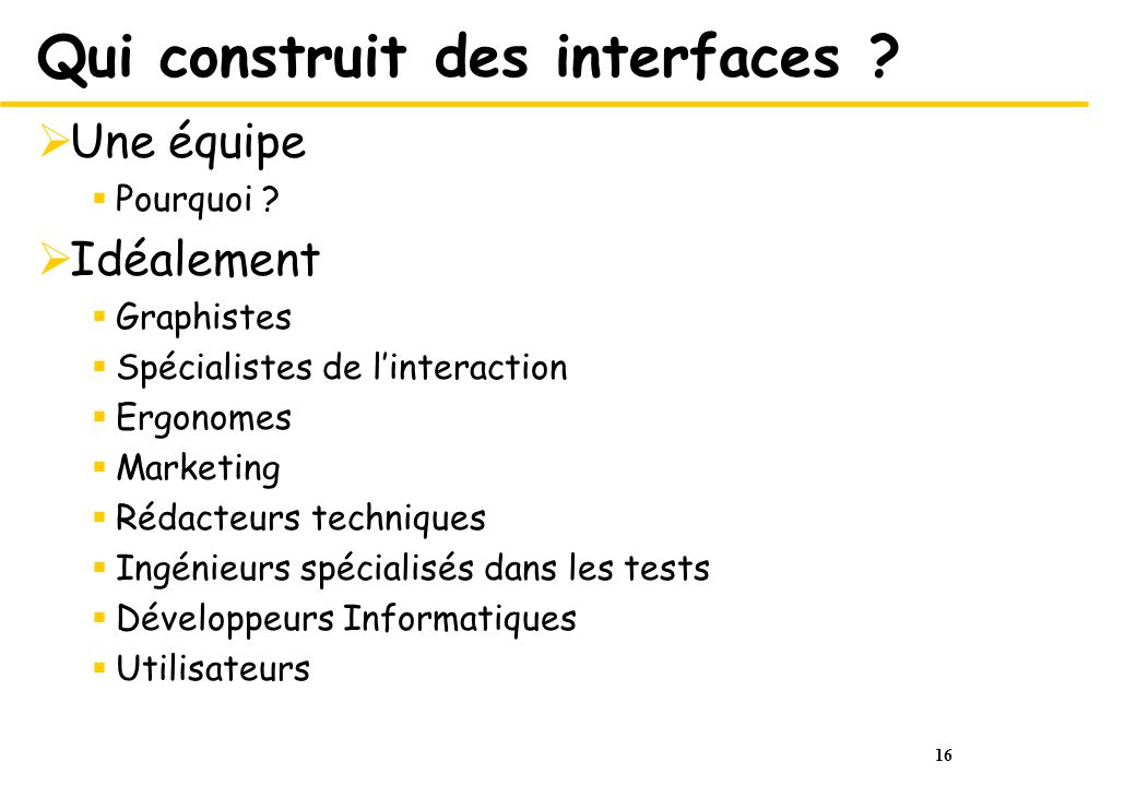 Qui construit des interfaces