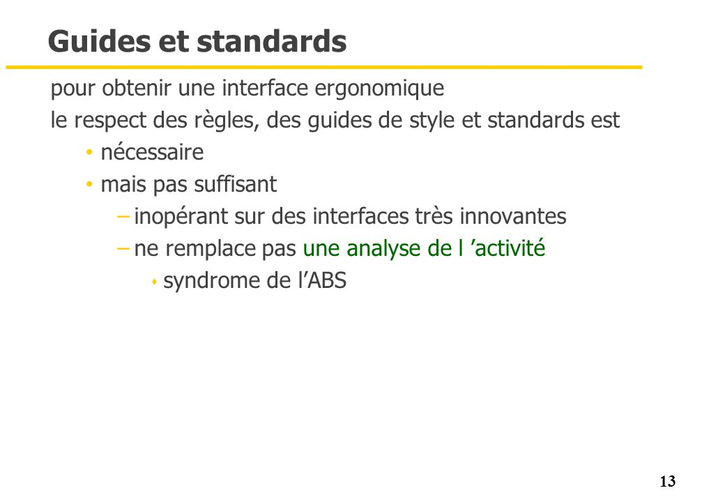 Guides et standards pour obtenir une interface ergonomique