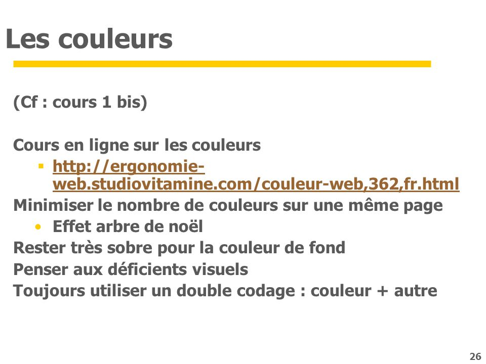 Les couleurs (Cf : cours 1 bis) Cours en ligne sur les couleurs