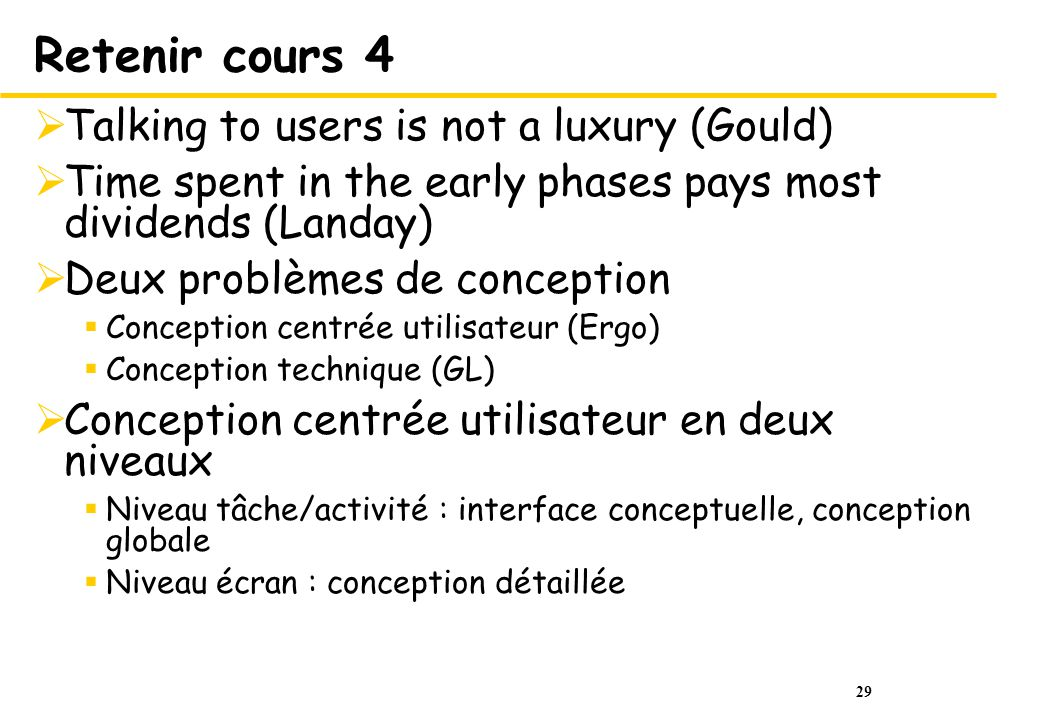 Retenir cours 4 Talking to users is not a luxury (Gould)