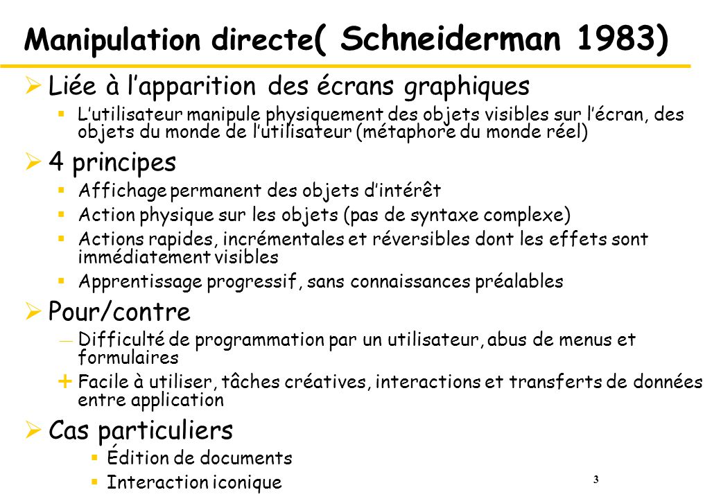 Manipulation directe( Schneiderman 1983)