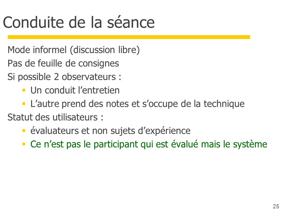 Conduite de la séance Mode informel (discussion libre)