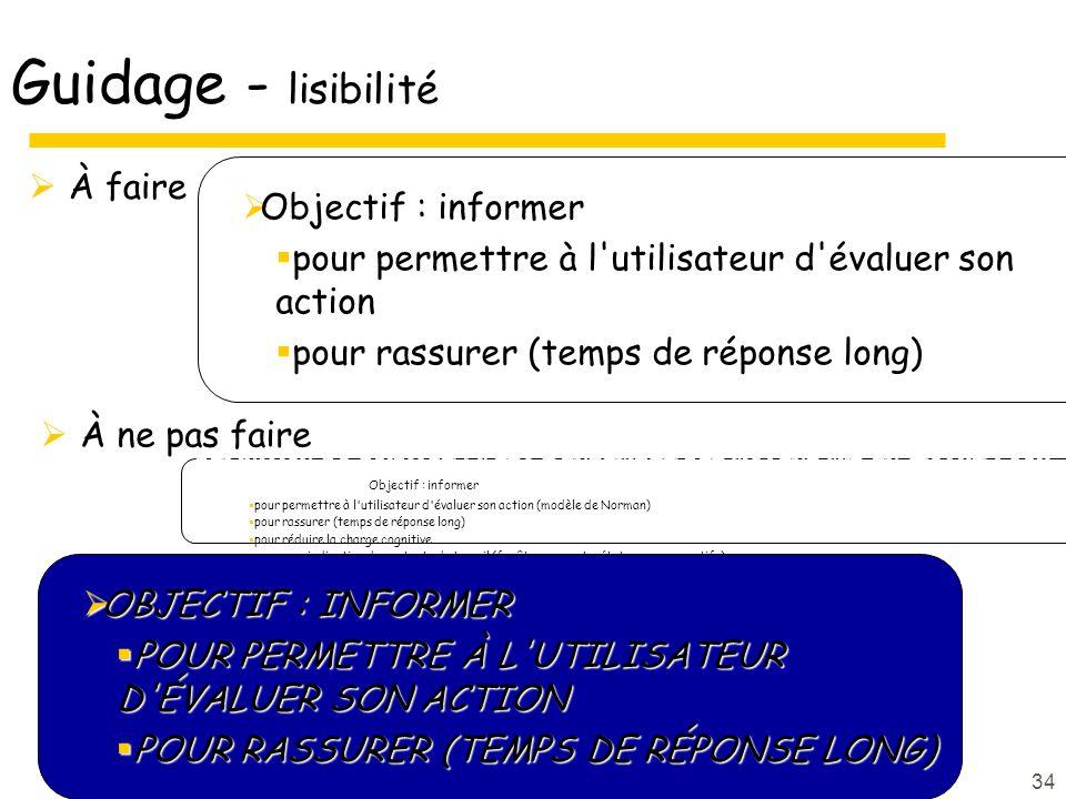 Guidage - lisibilité À faire Objectif : informer