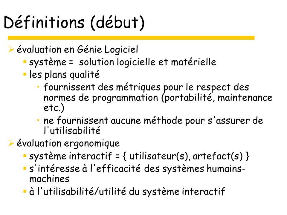 Définitions (début) évaluation en Génie Logiciel