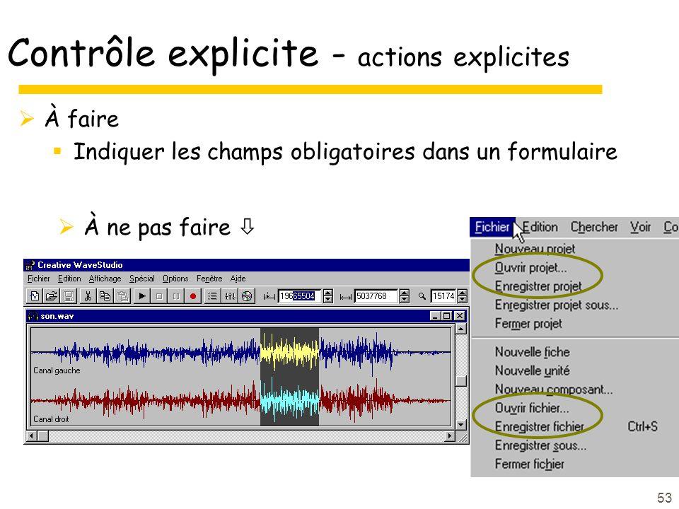 Contrôle explicite - actions explicites