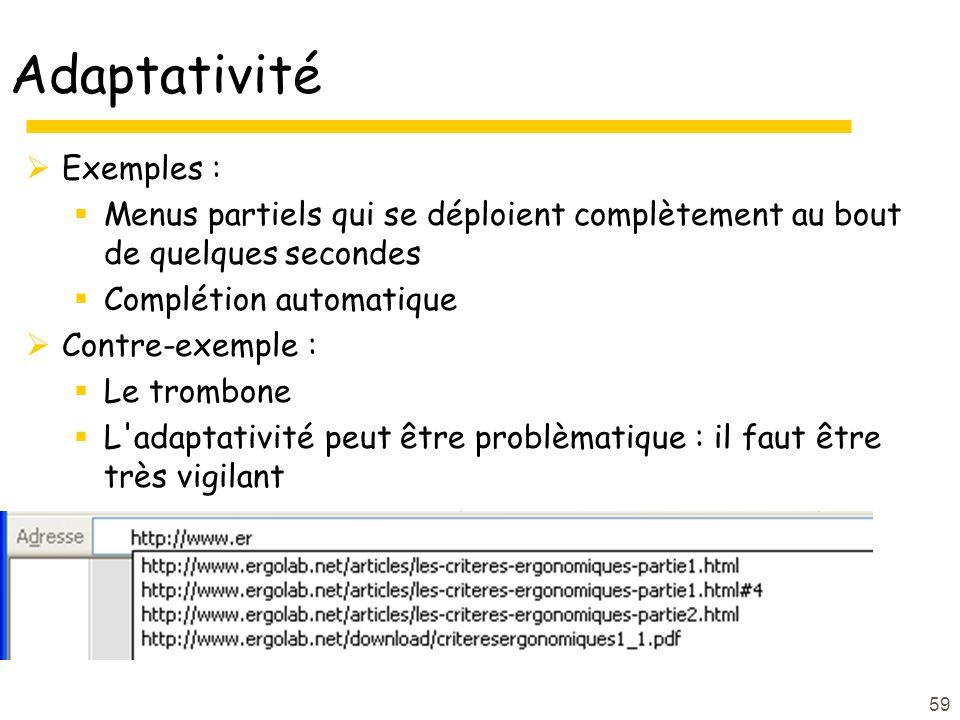 Adaptativité Exemples :