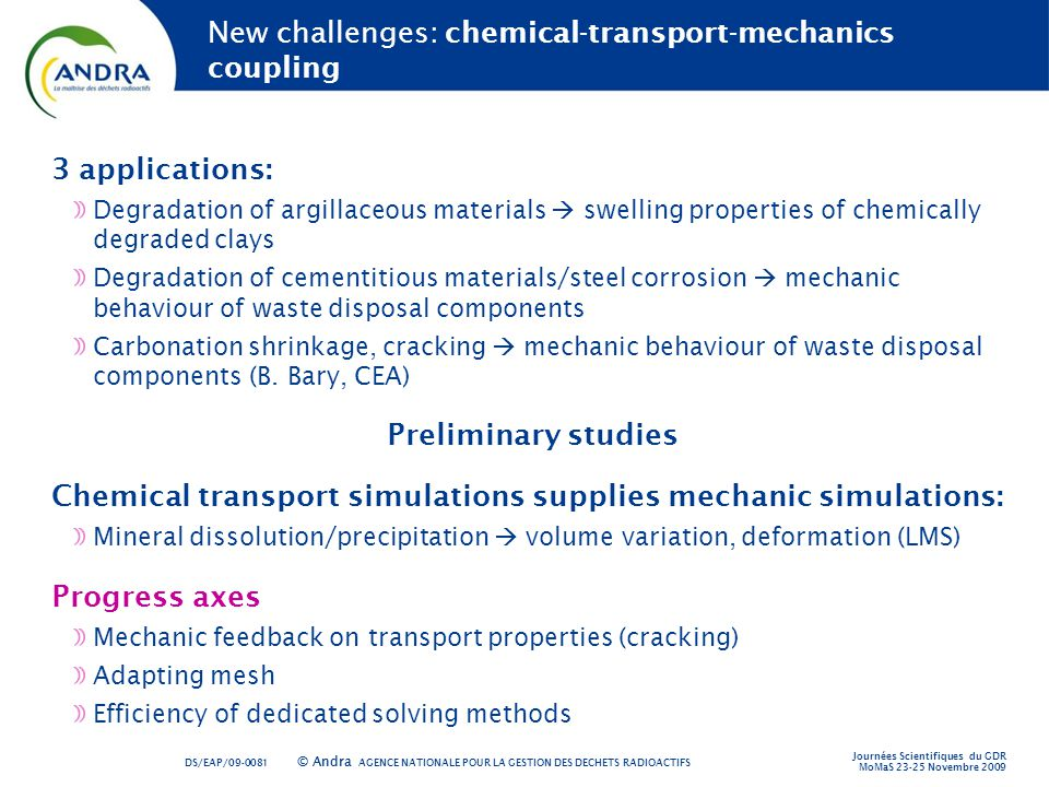 New challenges: chemical-transport-mechanics coupling