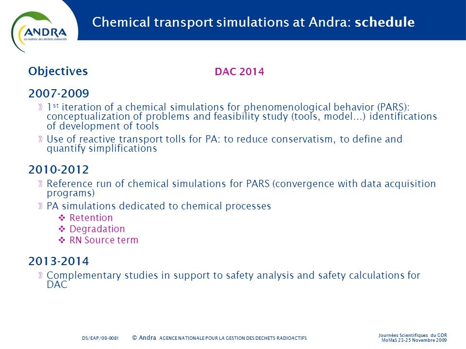Chemical transport simulations at Andra: schedule