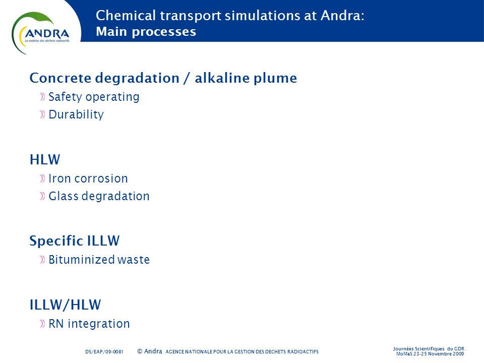 Chemical transport simulations at Andra: Main processes