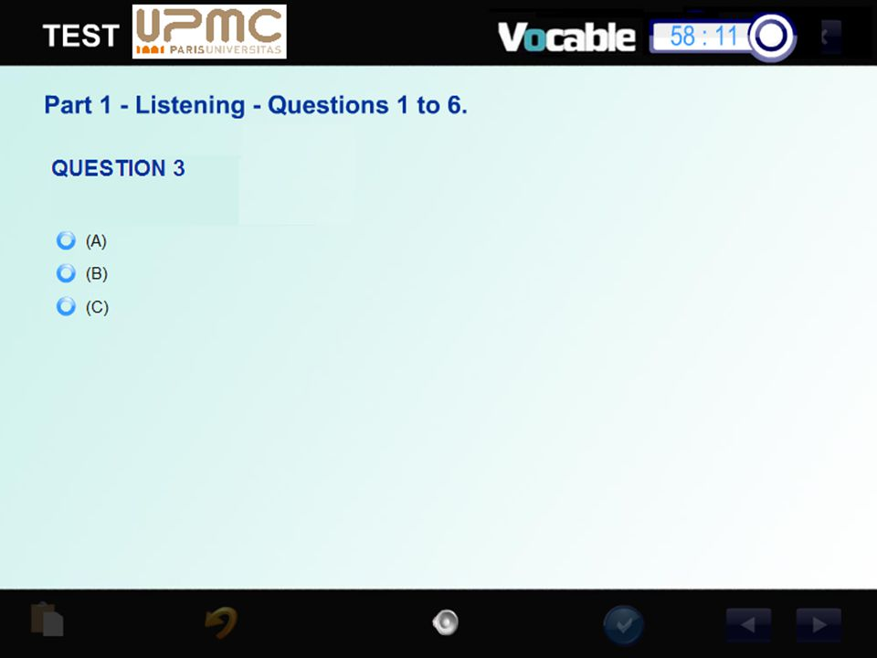 Exemple d'item de Compréhension orale qcm ou le candidat entend une question et choisit parmi trois propositions de réponse enregistrées.