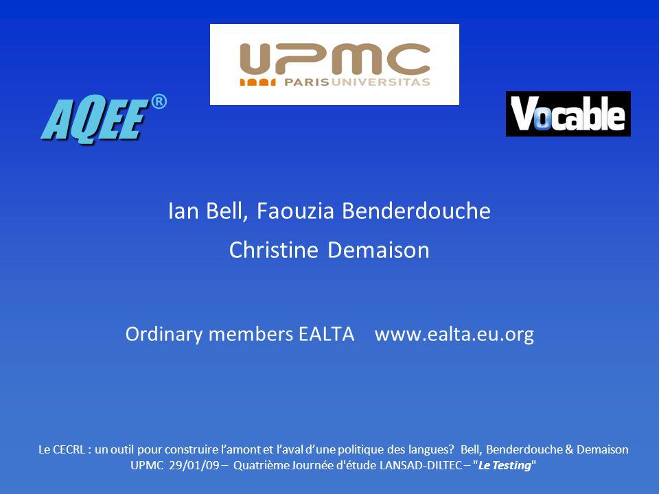 AQEE ® Ian Bell, Faouzia Benderdouche Christine Demaison