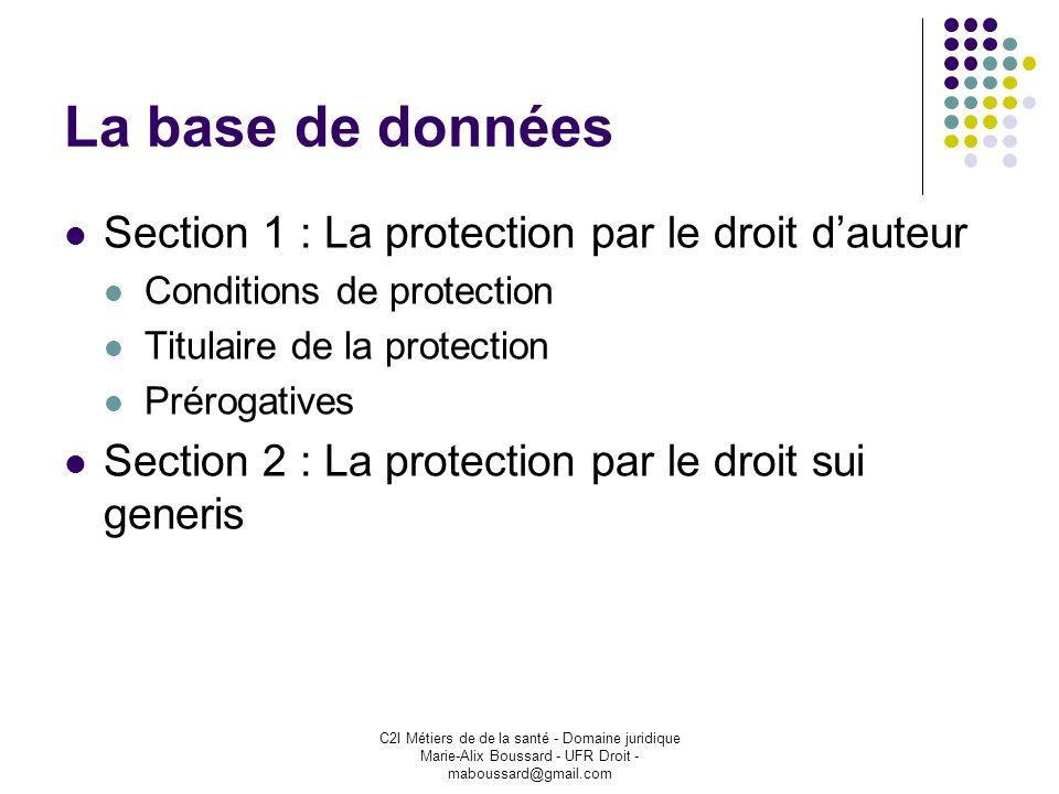 La base de données Section 1 : La protection par le droit d'auteur