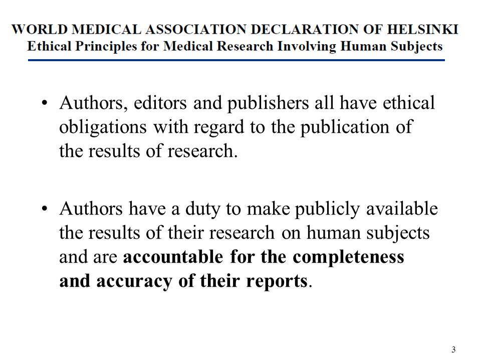 Authors, editors and publishers all have ethical obligations with regard to the publication of the results of research.
