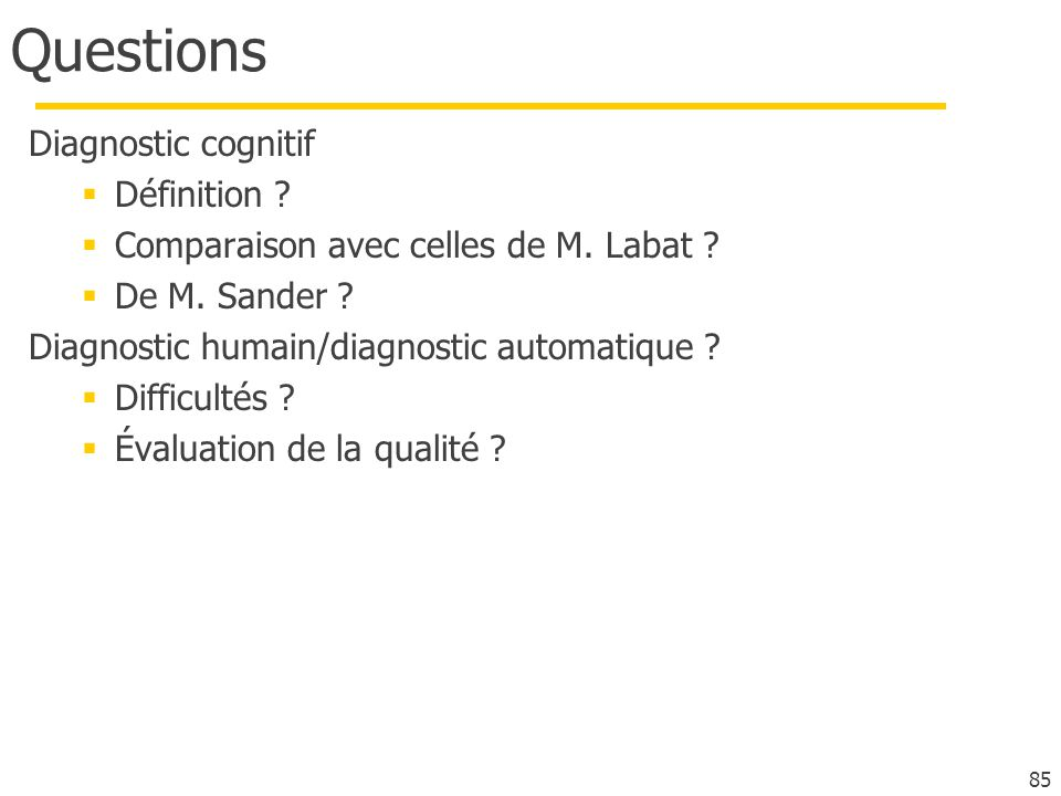 Questions Diagnostic cognitif Définition