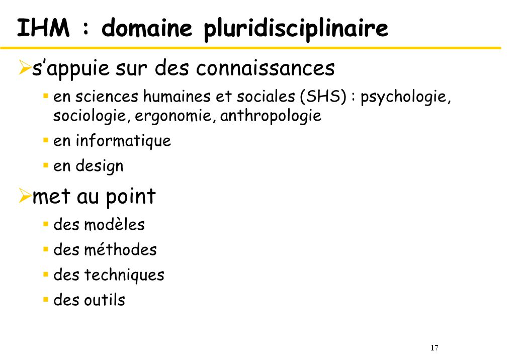 IHM : domaine pluridisciplinaire