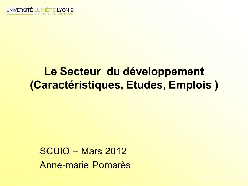 Le Secteur du développement (Caractéristiques, Etudes, Emplois )