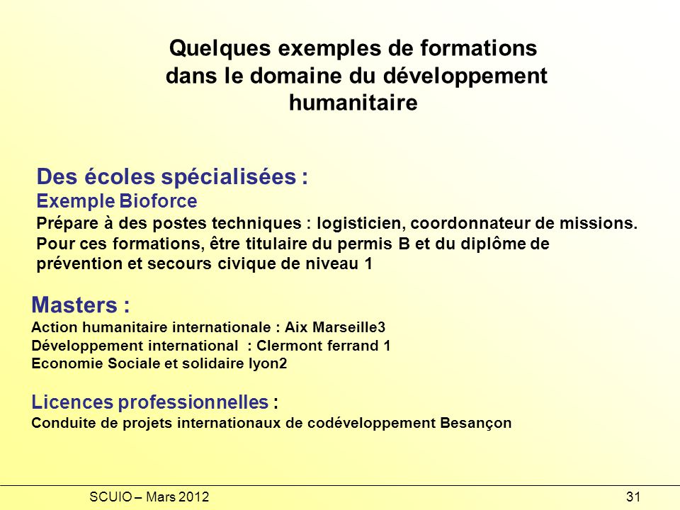 Quelques exemples de formations
