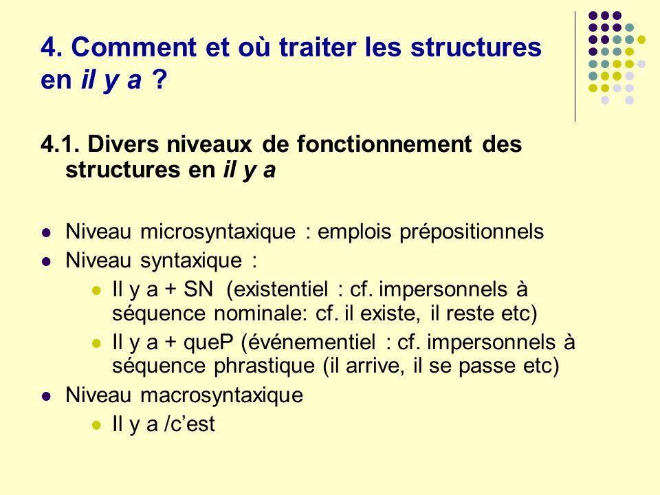 4. Comment et où traiter les structures en il y a