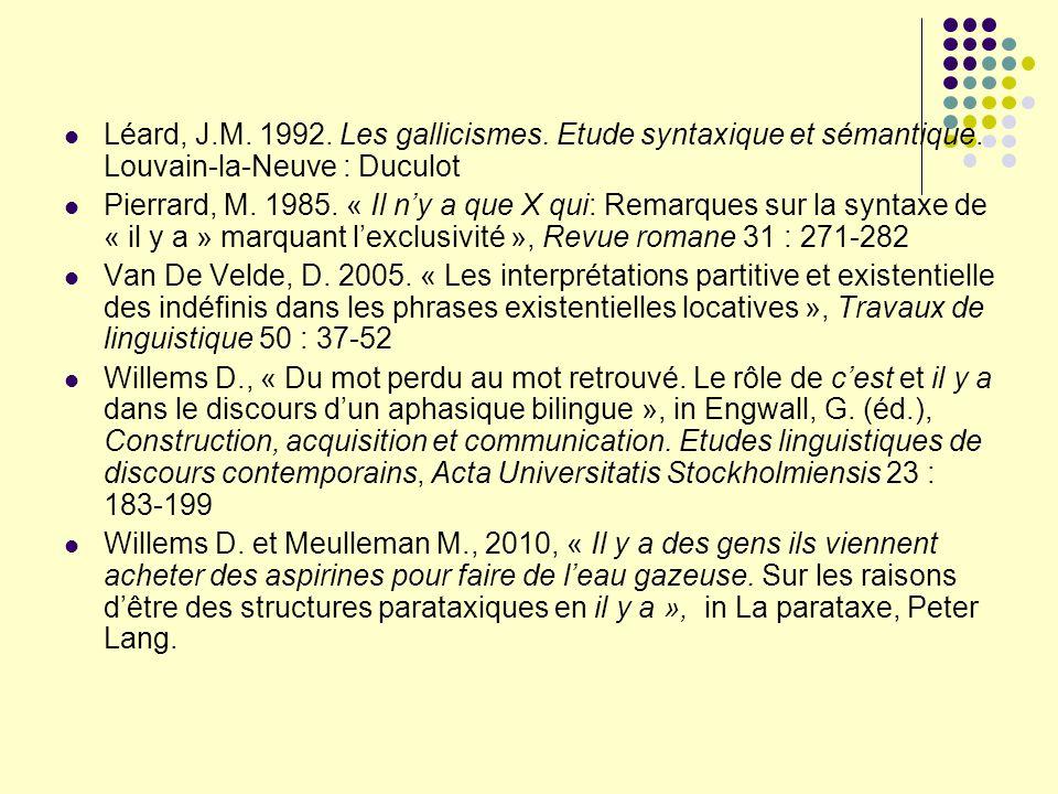 Léard, J. M. 1992. Les gallicismes. Etude syntaxique et sémantique