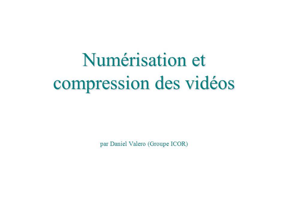 Numérisation et compression des vidéos par Daniel Valero (Groupe ICOR)