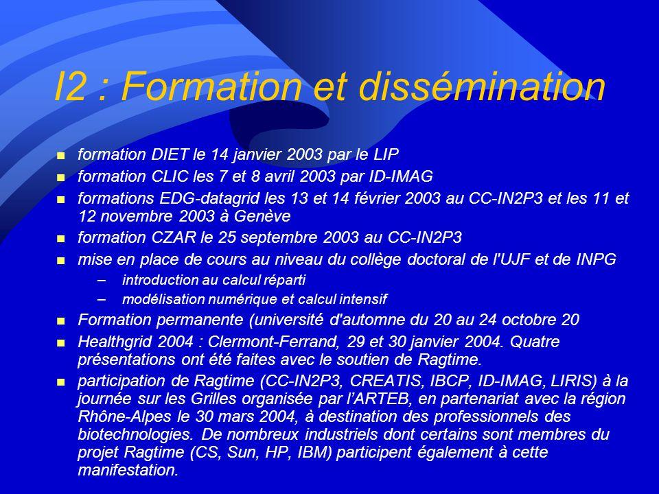 I2 : Formation et dissémination