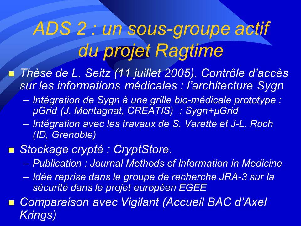ADS 2 : un sous-groupe actif du projet Ragtime