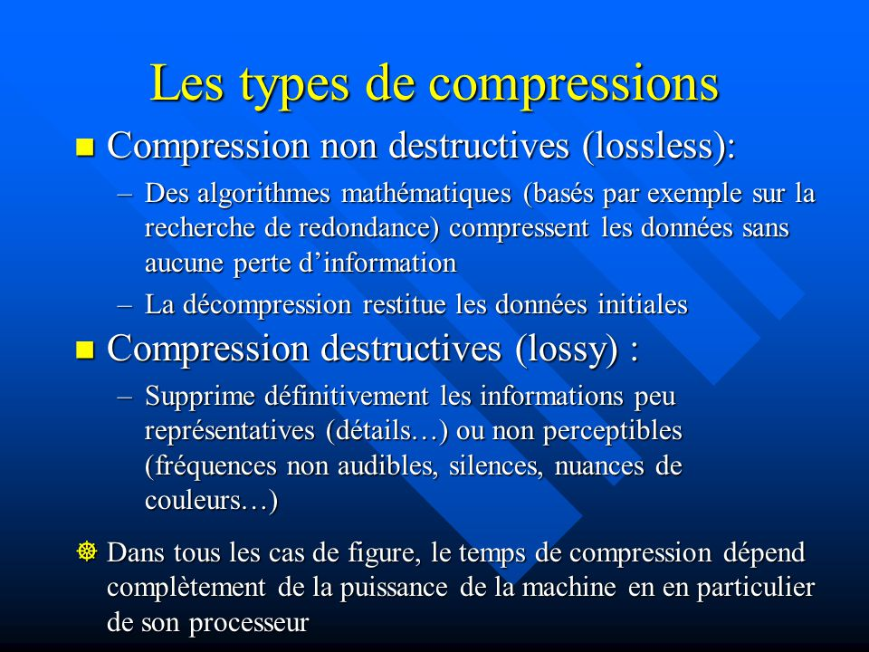 Les types de compressions