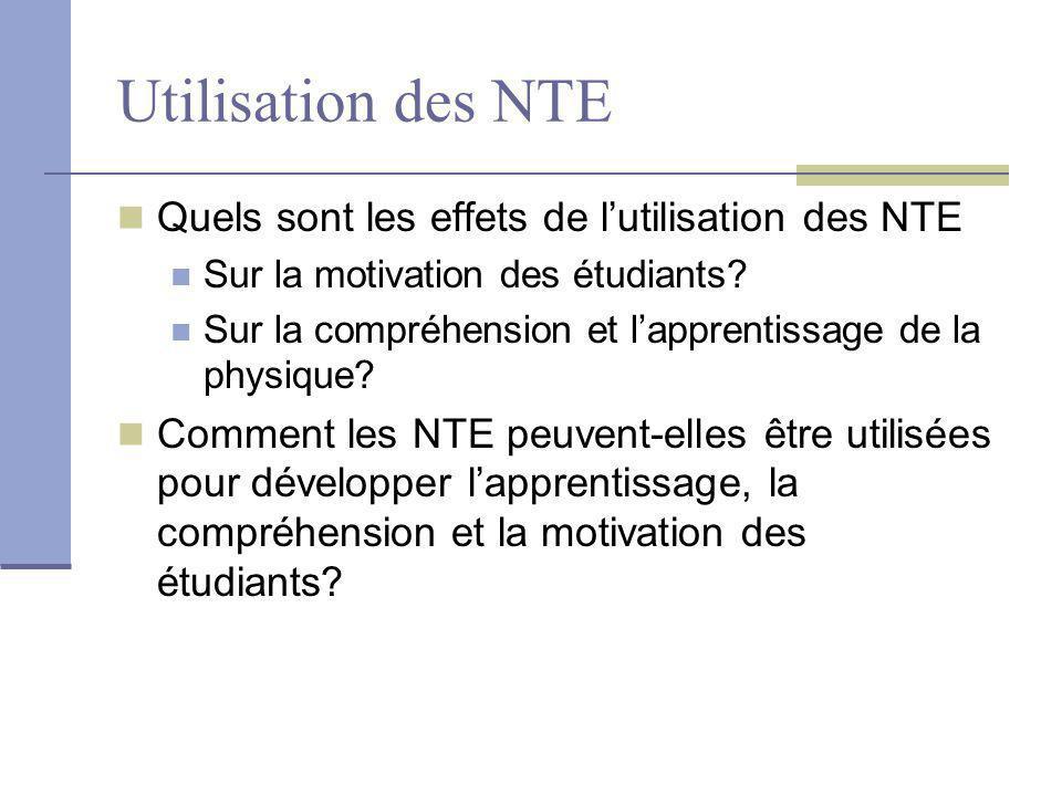 Utilisation des NTE Quels sont les effets de l'utilisation des NTE