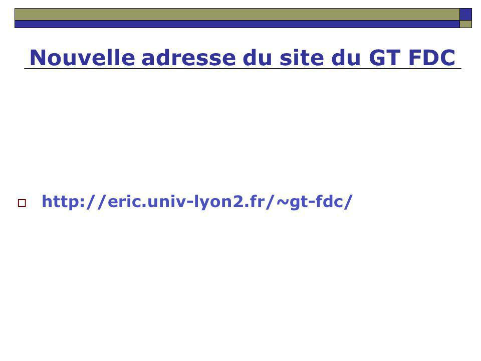Nouvelle adresse du site du GT FDC