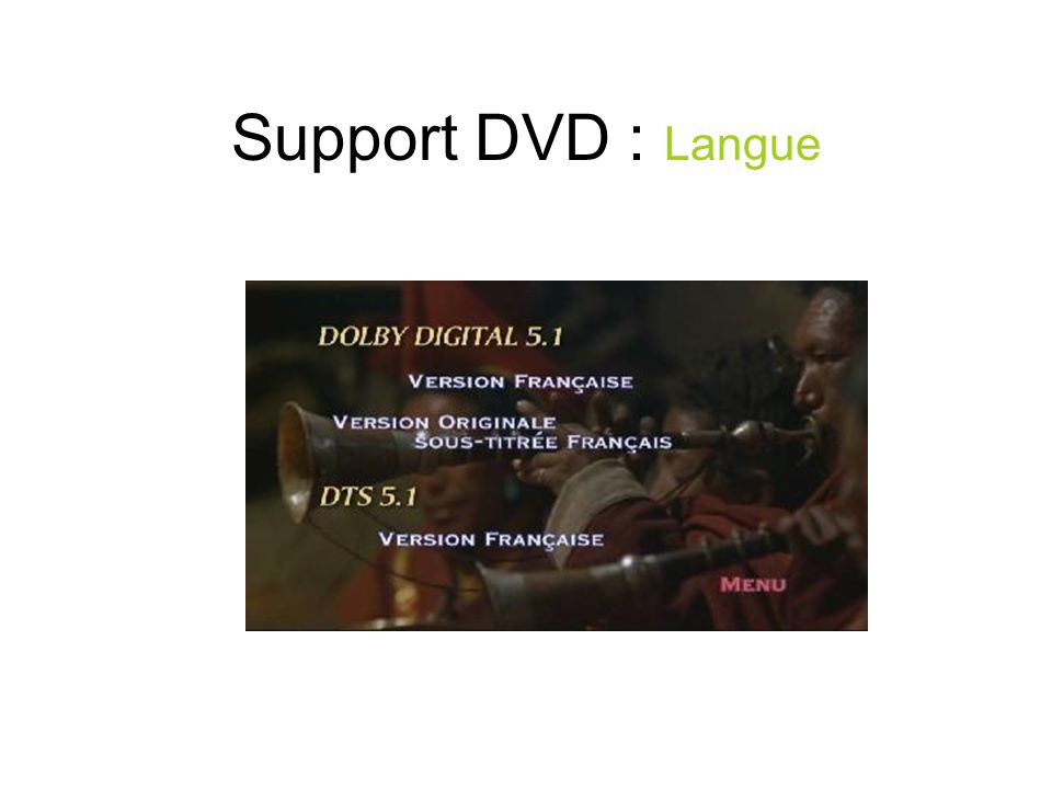 Support DVD : Langue