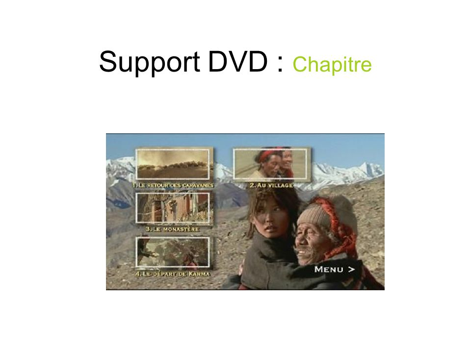 Support DVD : Chapitre