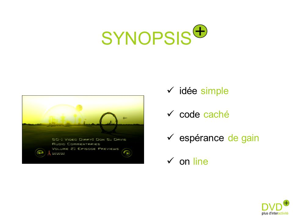 SYNOPSIS idée simple code caché espérance de gain on line