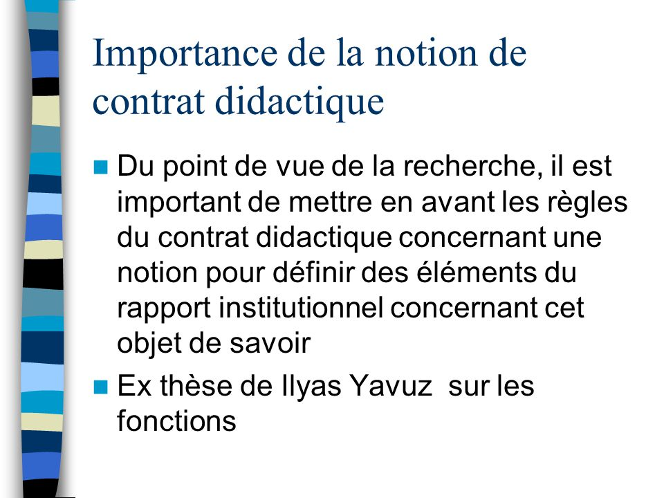 Importance de la notion de contrat didactique