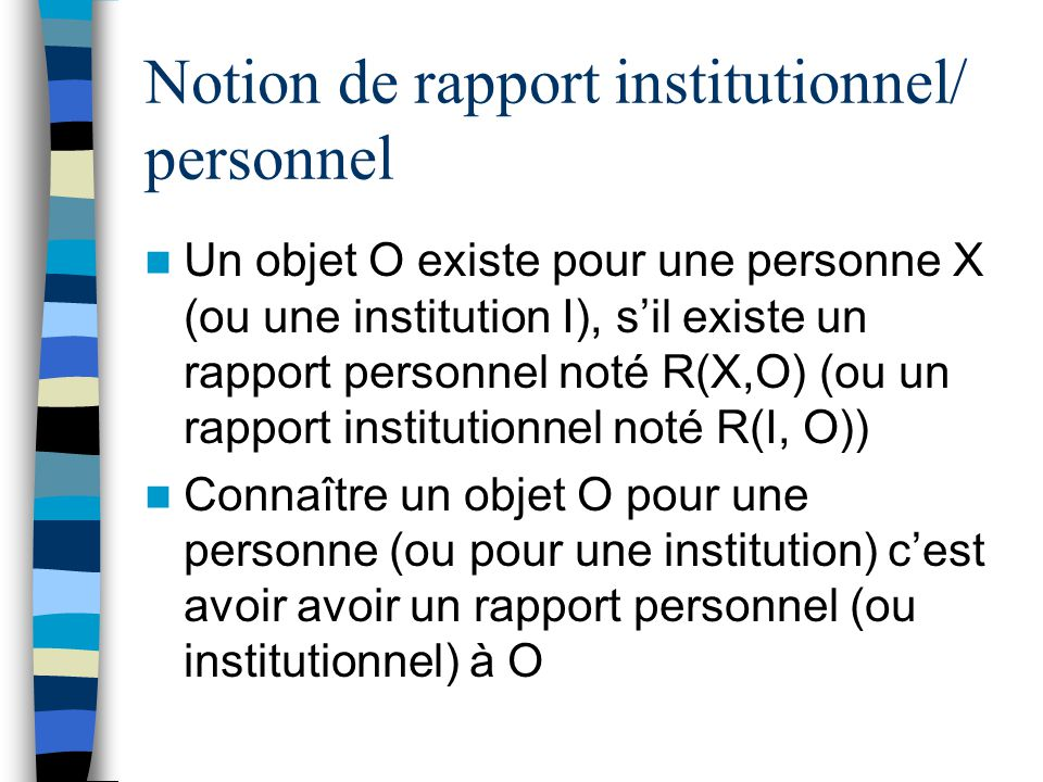 Notion de rapport institutionnel/ personnel