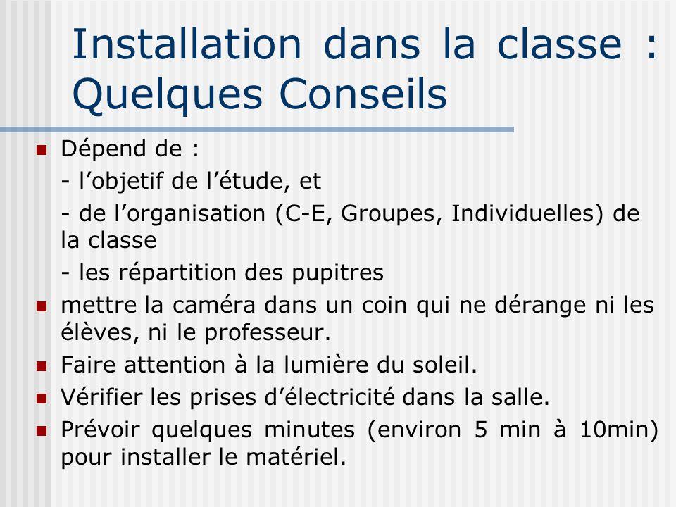 Installation dans la classe : Quelques Conseils