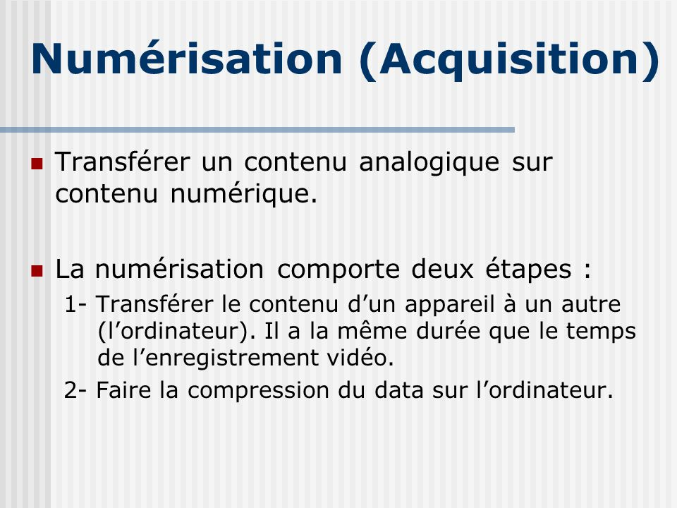 Numérisation (Acquisition)