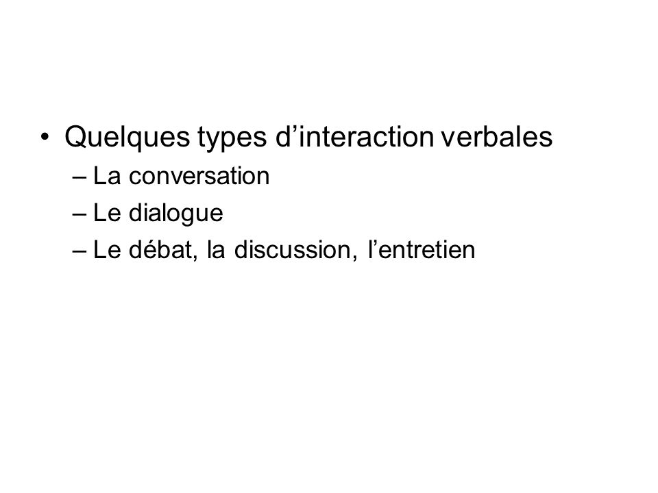Quelques types d'interaction verbales