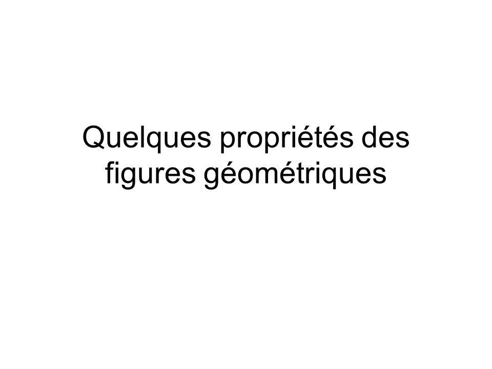 Quelques propriétés des figures géométriques
