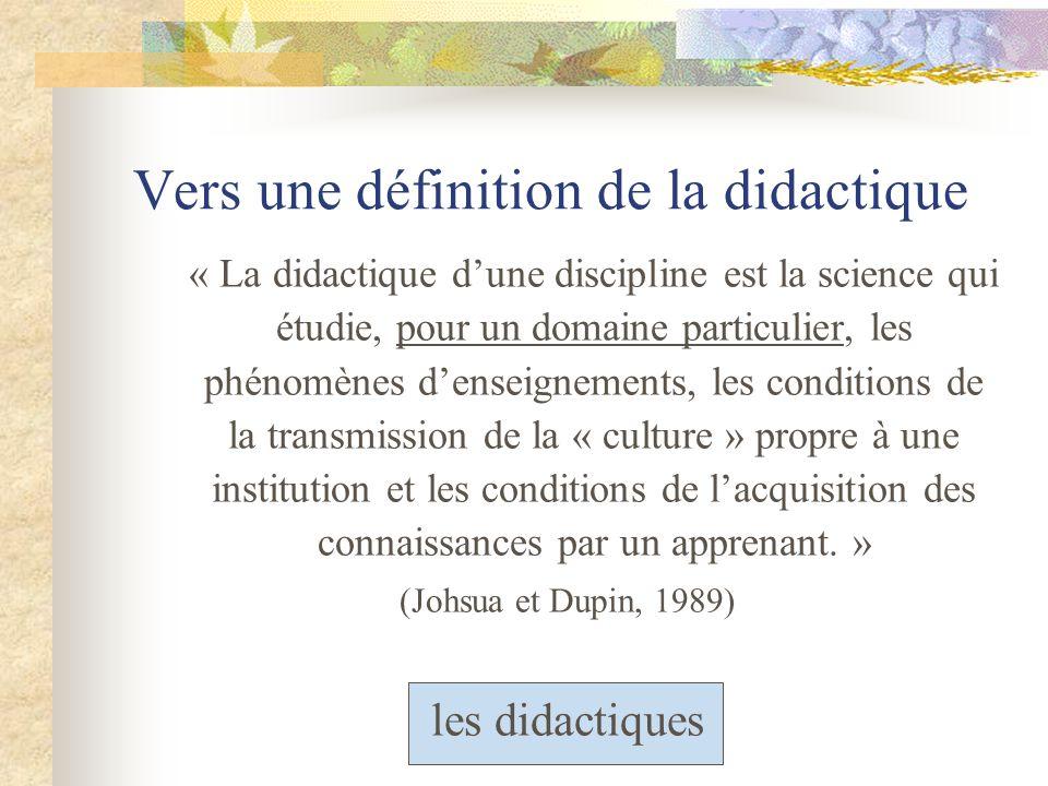 Vers une définition de la didactique