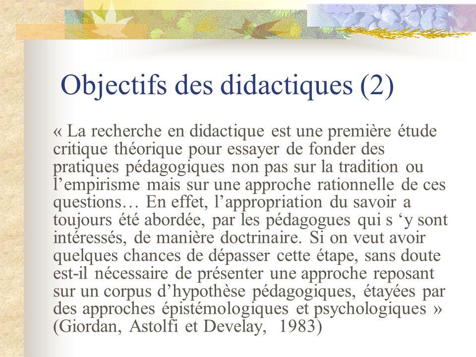 Objectifs des didactiques (2)