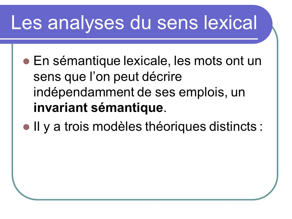 Les analyses du sens lexical