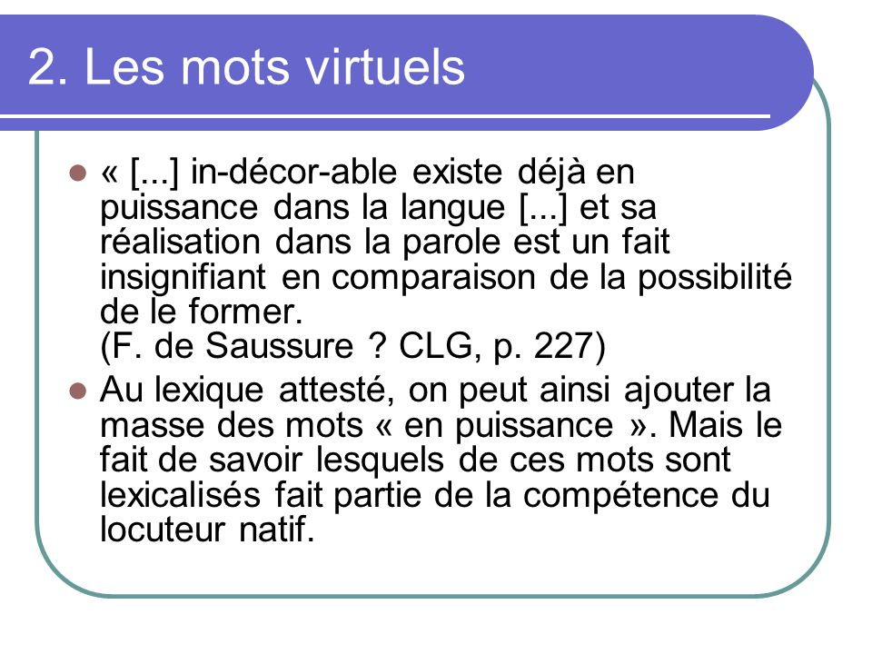2. Les mots virtuels