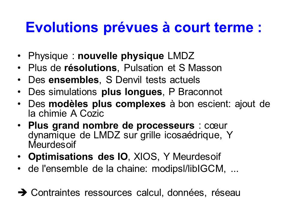 Evolutions prévues à court terme :
