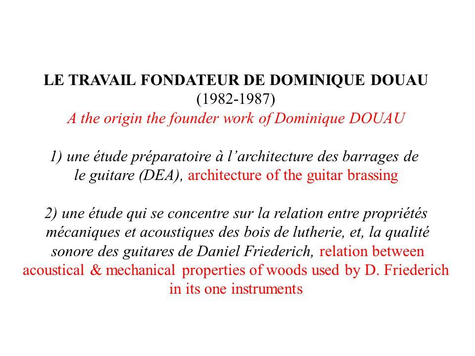 LE TRAVAIL FONDATEUR DE DOMINIQUE DOUAU