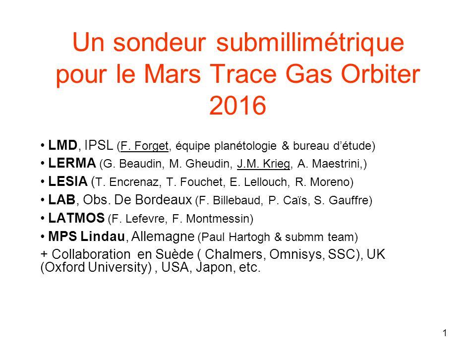 Un sondeur submillimétrique pour le Mars Trace Gas Orbiter 2016