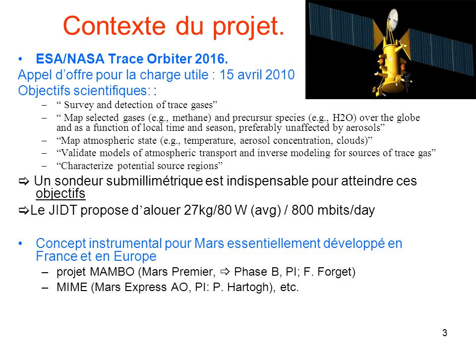 Contexte du projet. ESA/NASA Trace Orbiter 2016.